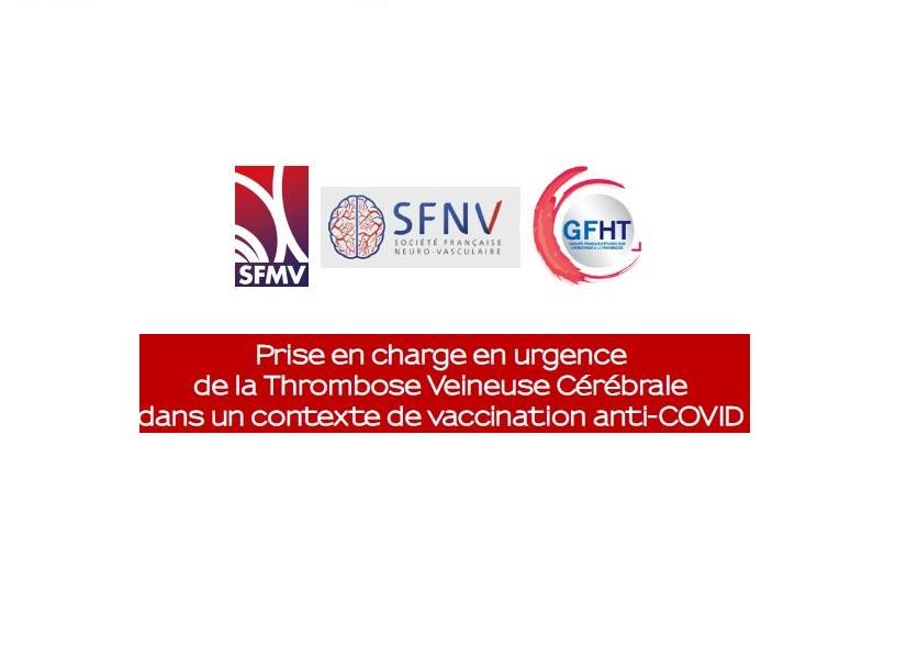 Prise en charge en urgence de la Thrombose Veineuse Cérébrale dans un contexte de vaccination anti-COVID